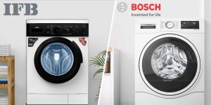Bosch Vs IFB Washing Machine: How Do They Compare?